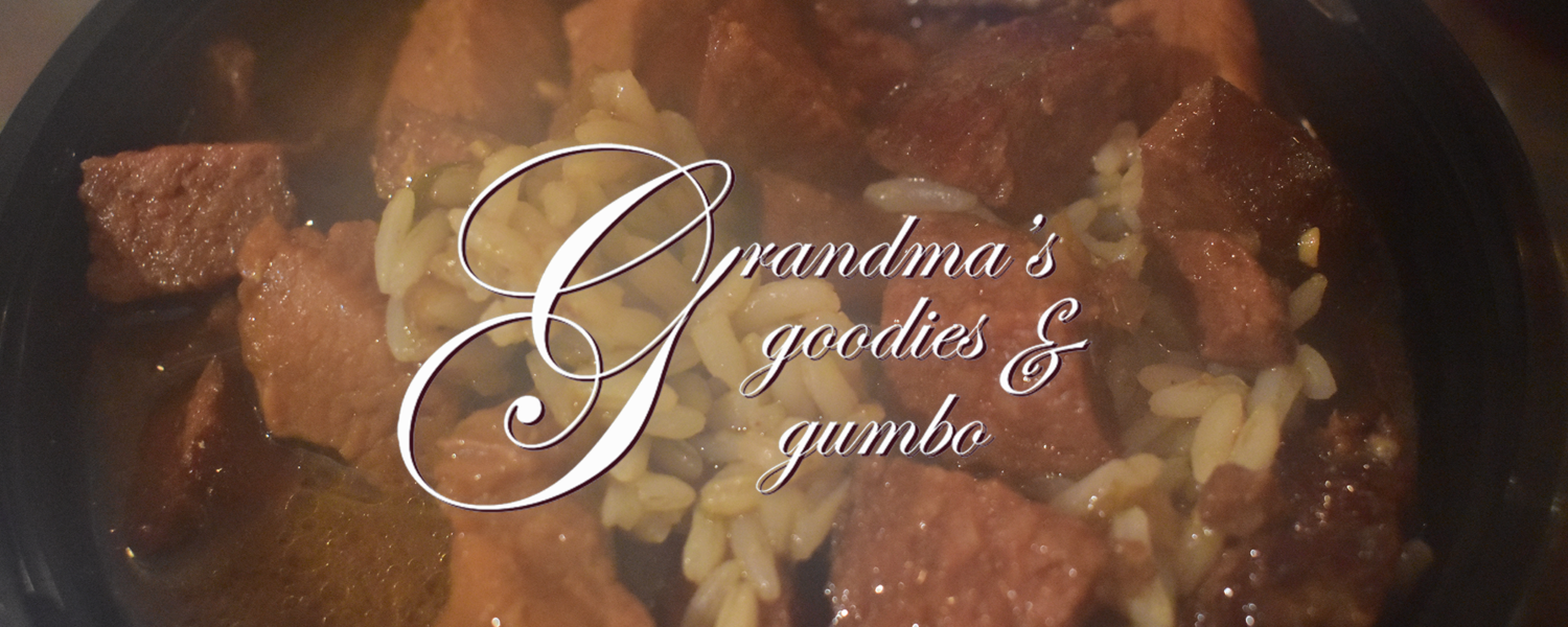 Grandma's Goodies & Gumbo